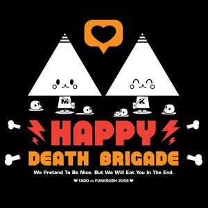 Image of Happy Death Brigade