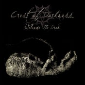 """Image of CREST OF DARKNESS """"Welcome The Dead"""" CD/DLP"""
