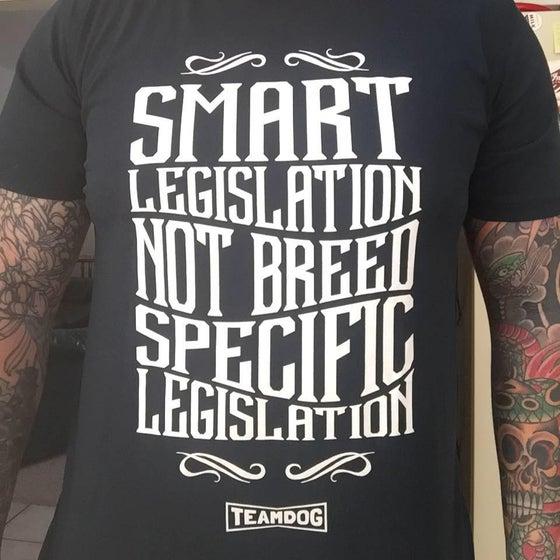 "Image of ""Smart Legislation not Breed Specific Legislation"" T Shirt [unisex]"
