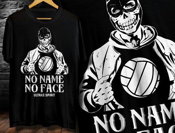 Ultras Spirit — No Name No Face