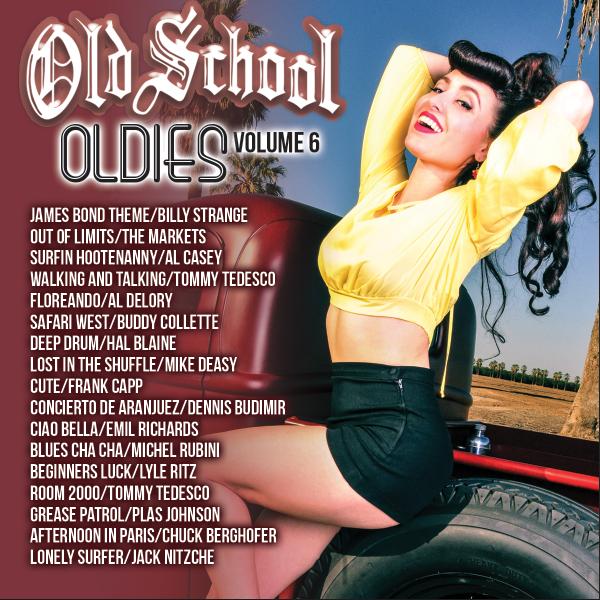Image of OLD SCHOOL OLDIES VOLUME 6