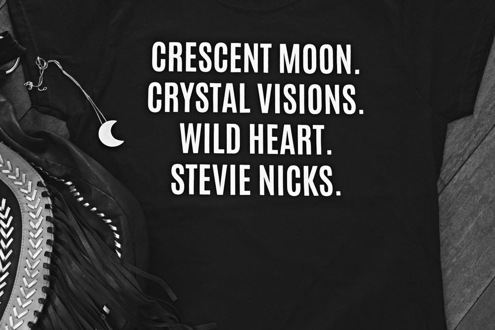 Image of CRESCENT MOON. CRYSTAL VISIONS. WILD HEART. STEVIE NICKS. t-shirt