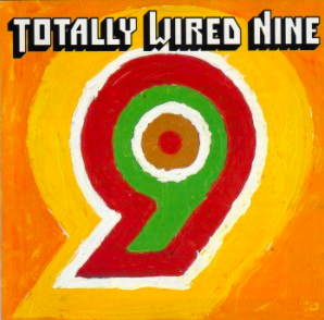 Image of Totally Wired Nine (LP)