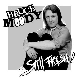 Image of Bruce Moody 'Still Fresh' EP (Meanbean Records MB007, 2016) CANADIAN IMPORT