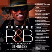 Image of FUTURE R&B MIX (FUTURE COLLABORATIONS)