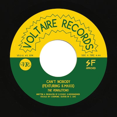 Image of The Pendletons - Can't Nobody 7""
