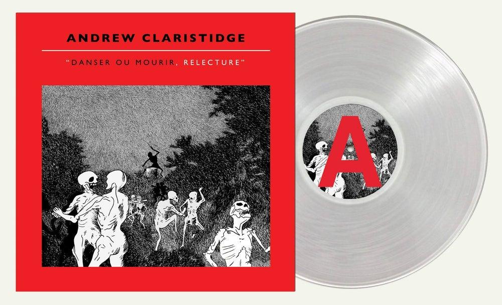 Image of Andrew Claristidge - Danser ou Mourir «Relecture» (VINYL)