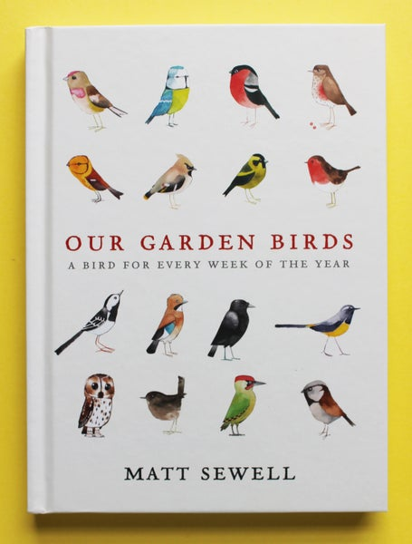 Image of Our Garden Birds - Signed/Drawn - Hardback