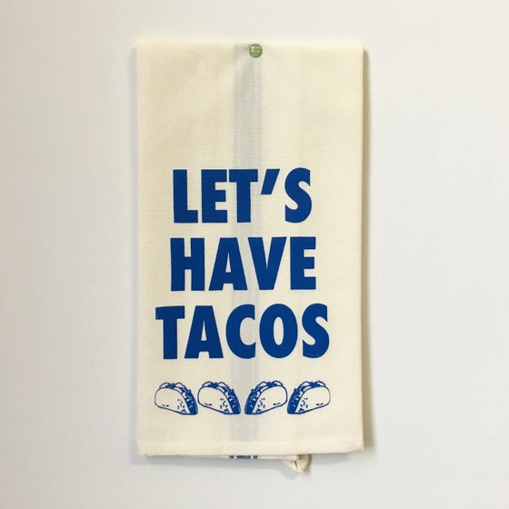 Image of Let's have Tacos Towel