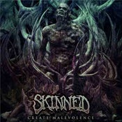 "Image of Skinned ""Create Malevolence"""" CD"