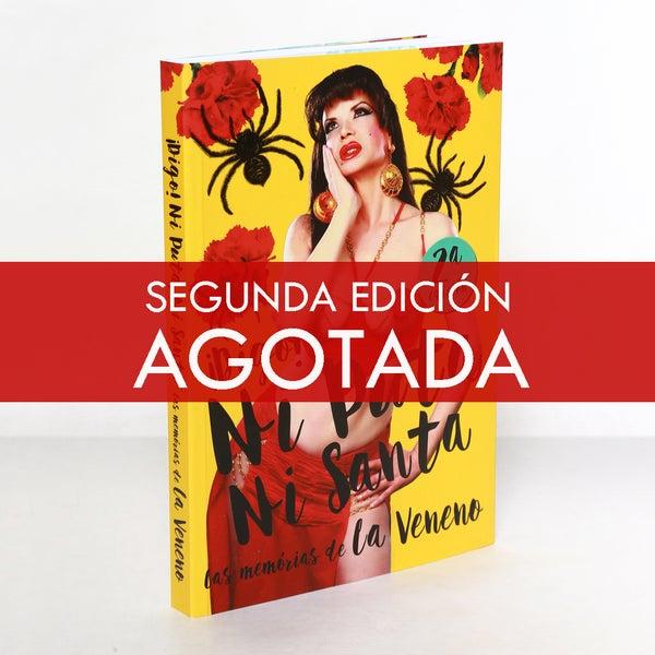 Image of Digo! Ni Puta ni Santa. Las Memorias de La Veneno. 2ª Edición