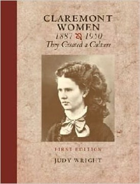 Image of BOOK - Claremont Women: 1887 - 1950 They Created a Culture