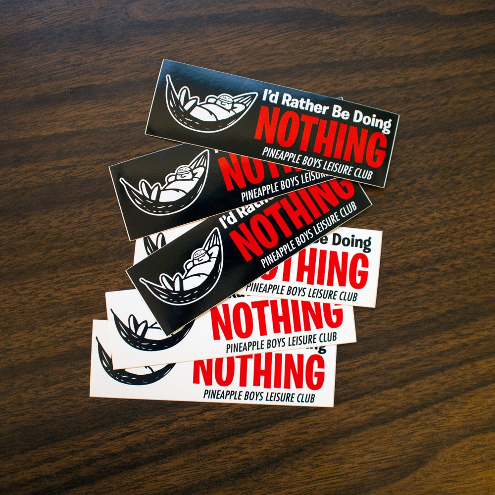 """Image of """"I'd Rather Be Doing Nothing"""" Stickers"""