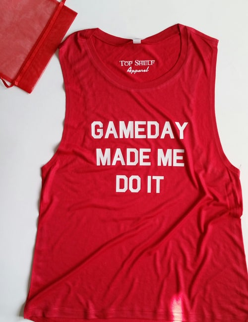 Image of GAMEDAY MADE  ME DO IT - Muscle tank