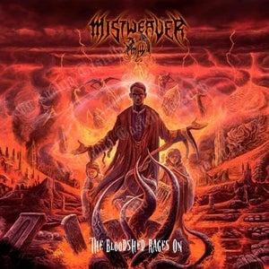 Image of MISTWEAVER-THE BLOODSHED RAGES ON  MCD