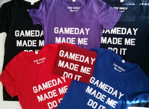 Image of GAMEDAY MADE ME DO IT - crew tees