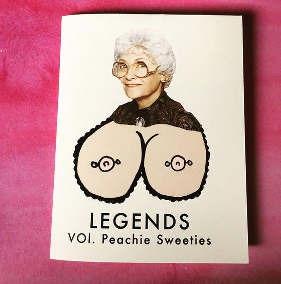 Image of Legends: Vol 1. Peachie Sweeties Zine