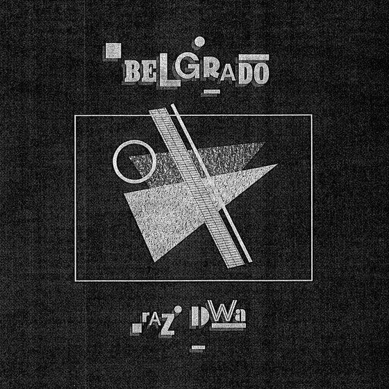 Image of BELGRADO - 'Raz Dwa' EP