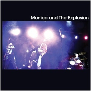 Image of Monica and The Explosion-Monica and The Explosion