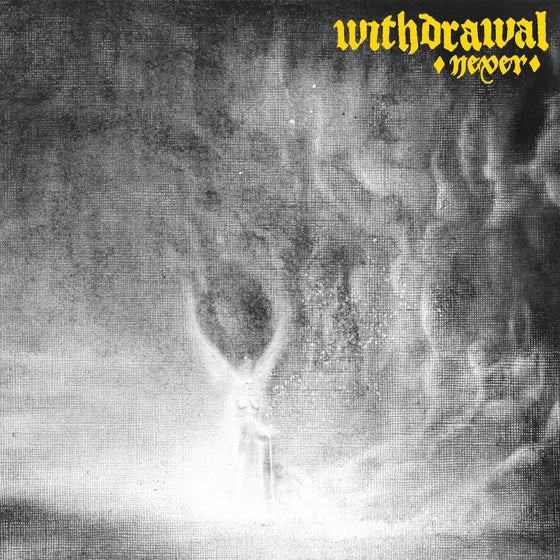"Image of Withdrawal - Never 12"" LP (PRE-ORDER)"