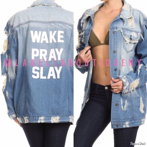 Image of WAKE PRAY SLAY