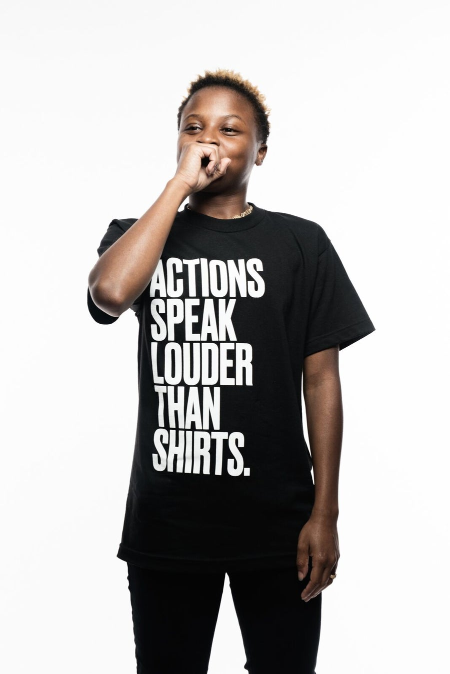 Image of ACTION SPEAK LOUDER THAN SHIRTS
