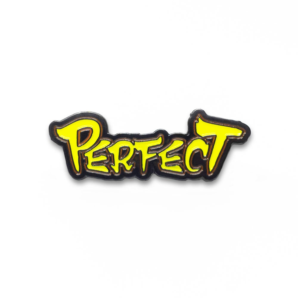 """Image of """"Perfect"""" Soft Enamel Pin"""
