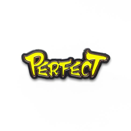 "Image of ""Perfect"" Soft Enamel Pin"