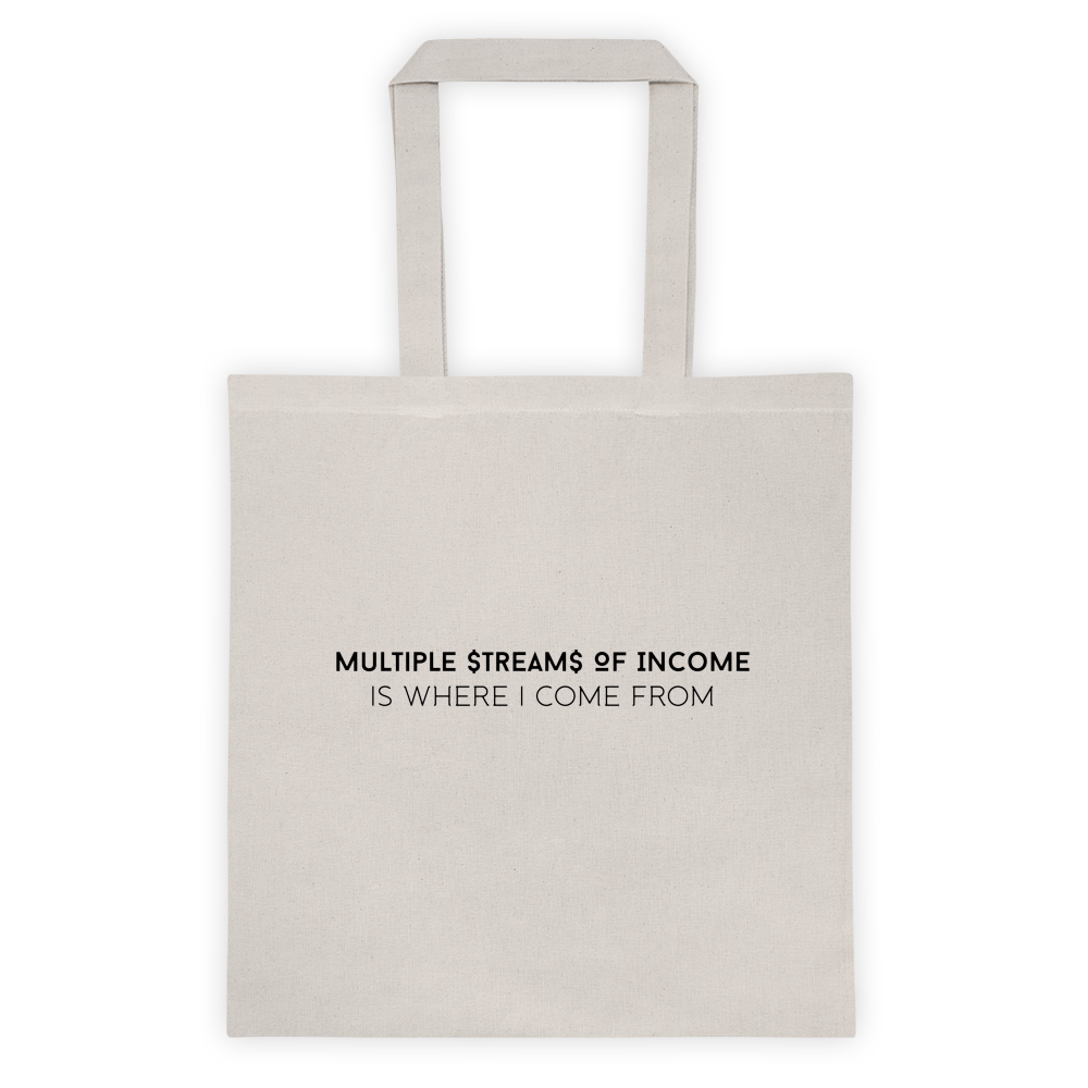 Image of Multiple Streams Of Income Tote