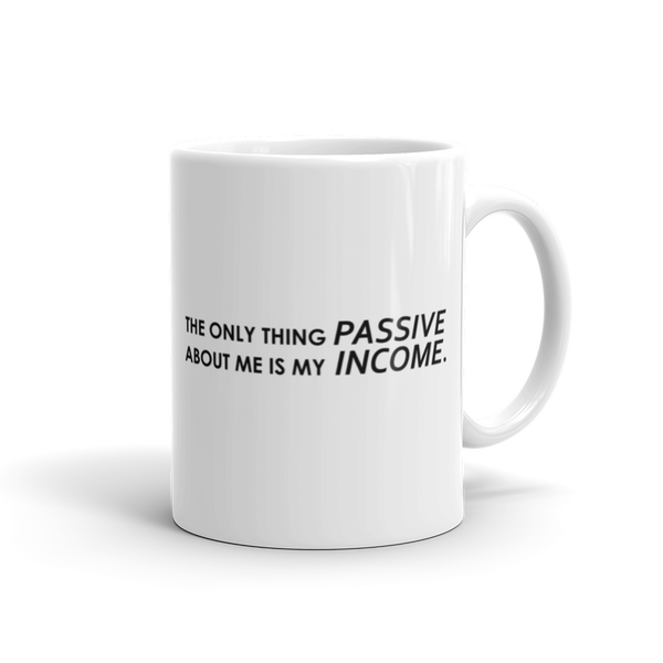 Image of Passive Income Mug