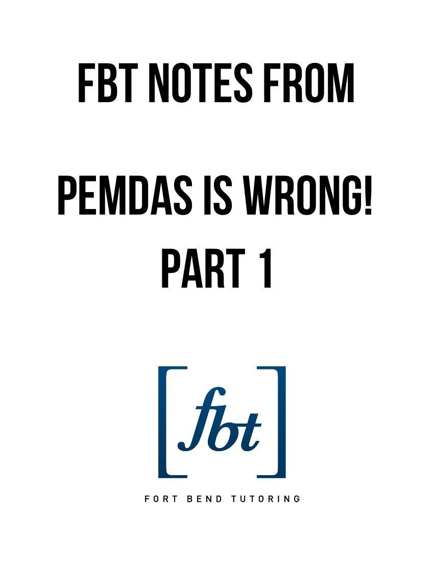 worksheet Pemdas pemdas is wrong part 1 fbt youtube video notes fort bend tutoring