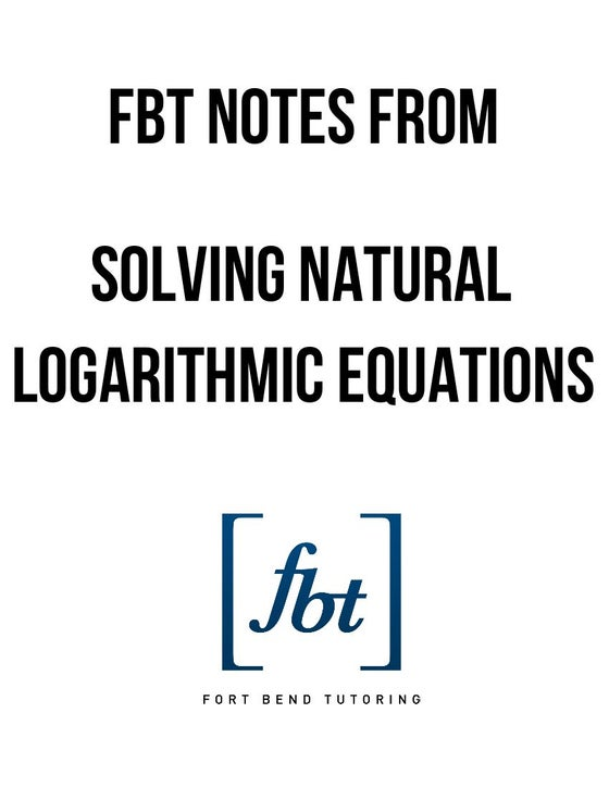 Image of Natural Logarithmic Equations FBT YouTube Video Notes