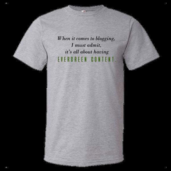 Image of Evergreen Content Tee (Unisex)