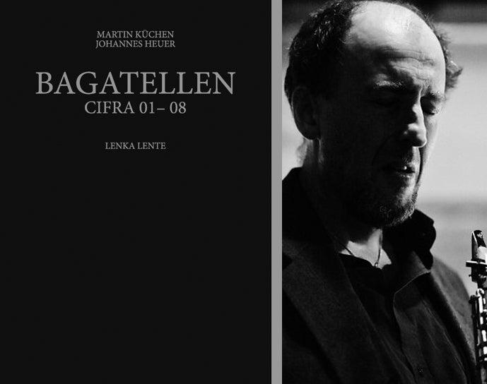Image of Bagatellen de Martin Küchen / CIFRA 01-08 de Johannes Heuer