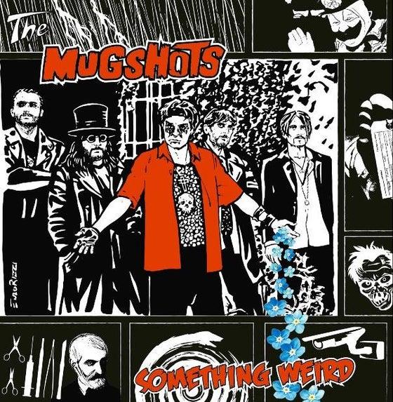 Image of The Mugshots - Something Weird (2016)