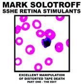 Image of B!101 Mark Solotroff + Sshe Retina Stimulants Part One CD