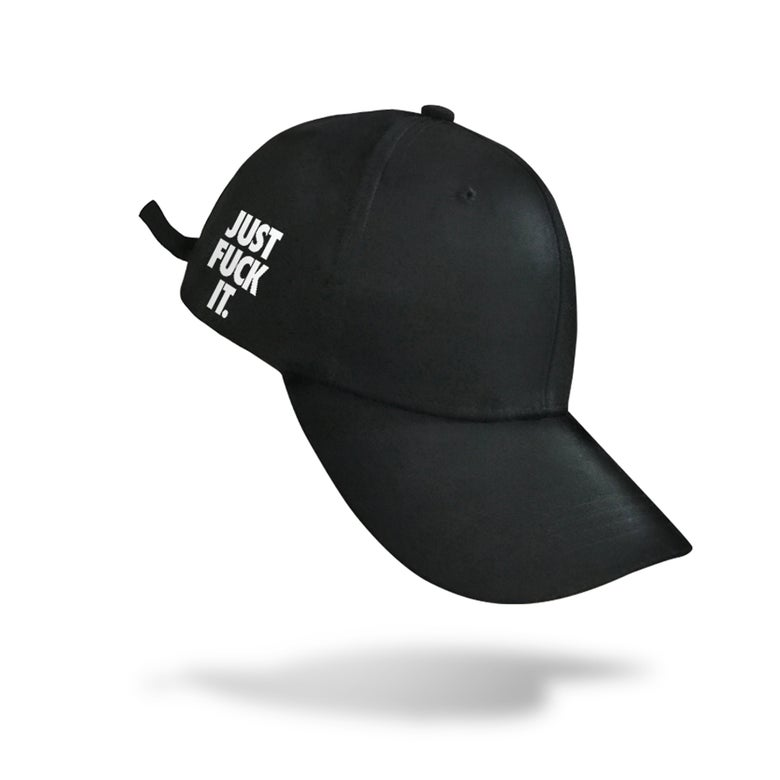 Image of Just Fuck It Cap (Black)