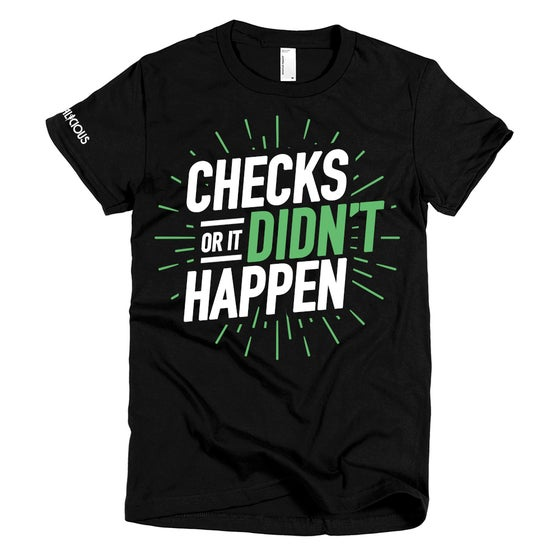 Image of Checks or It Didn't Happen :: Black Tee