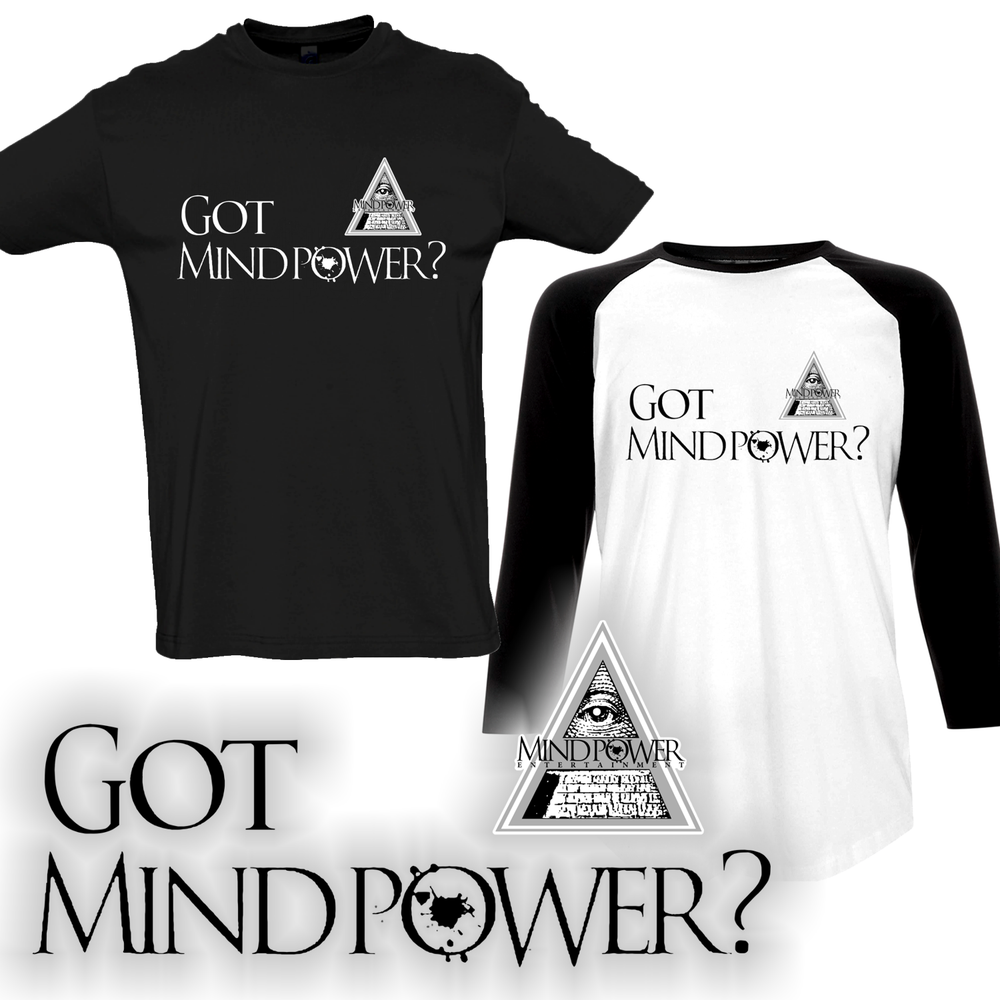 Image of Got Mind Power? Shirt
