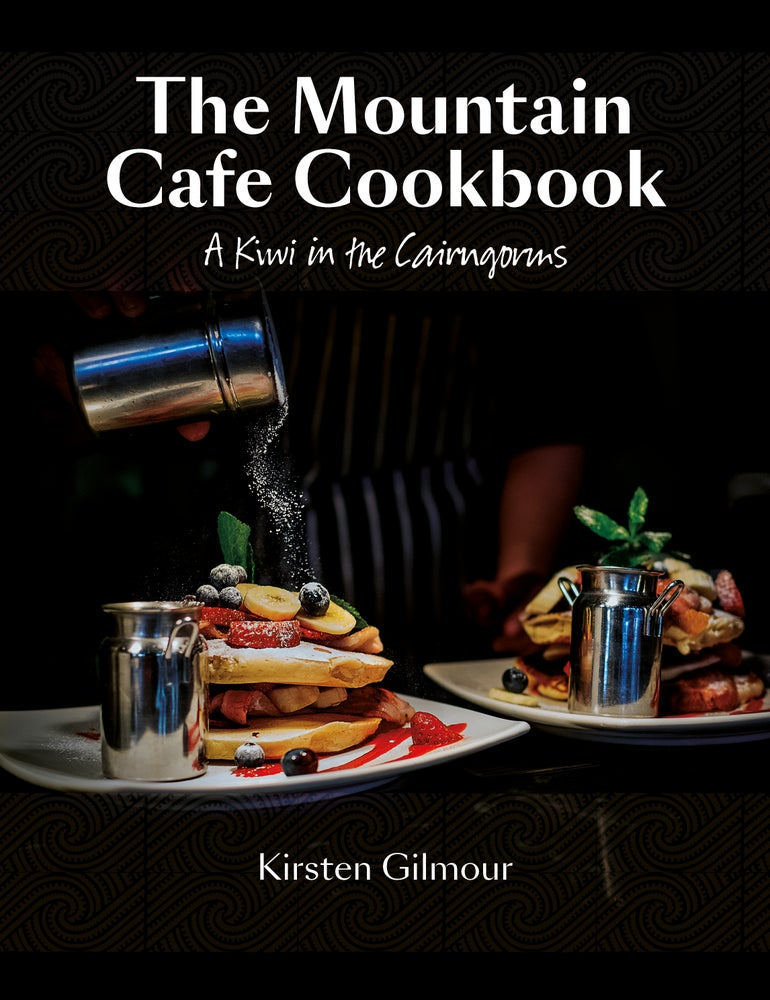 Image of The Mountain Cafe Cookbook - A Kiwi in the Cairngorms