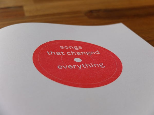 Image of songs that changed everything – the zine