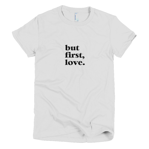 Image of But first, love / women's / white