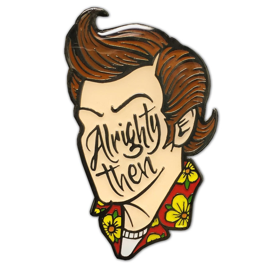 Image of Alrighty Then - Lapel Pin