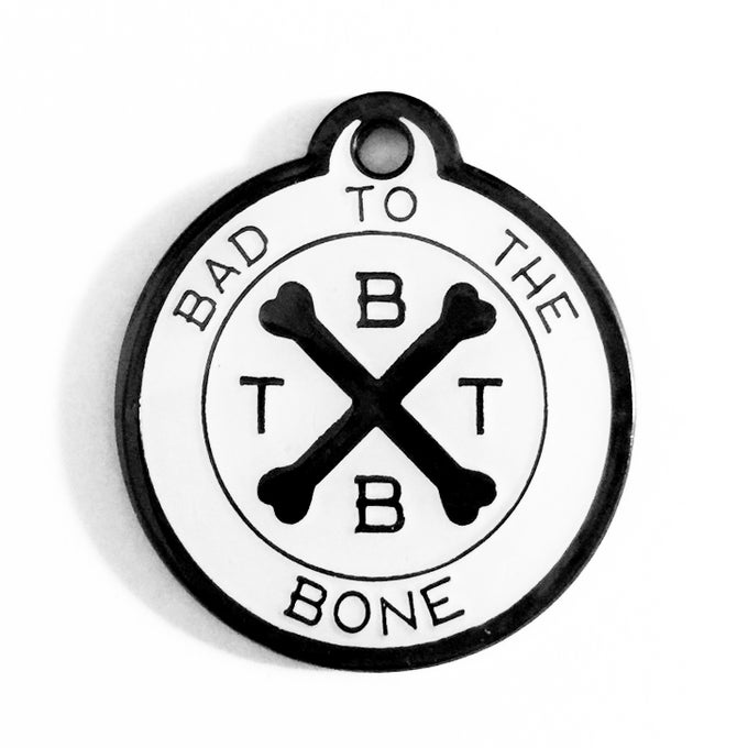 Image of Bad To The Bone – BTTB Signature Tag