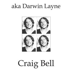 Image of Craig Bell - aka Darwin Layne LP (Ever/Never)