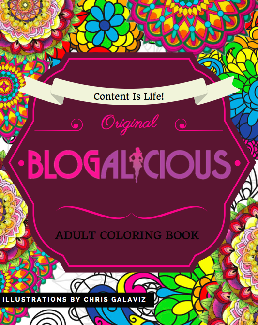 Image of Content is Life Blogalicious Coloring Book
