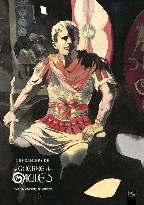 Image of Les cahiers de la Guerre des Gaules