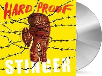 Image of Hard Proof - Stinger CD (PRE-ORDER)