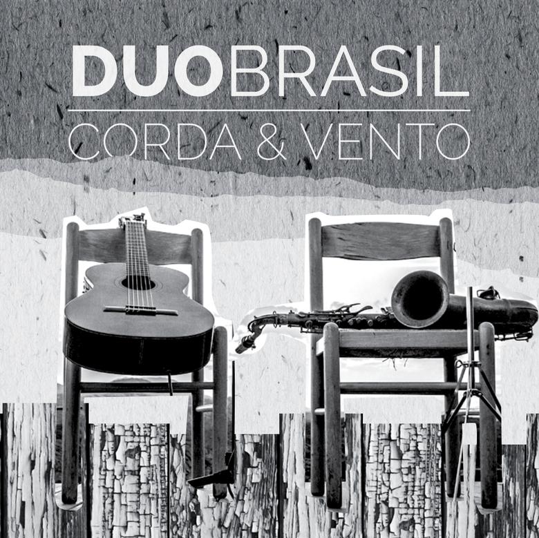 Image of 2016 Duo Brasil: Corda e Vento - Compact Disc (CD)