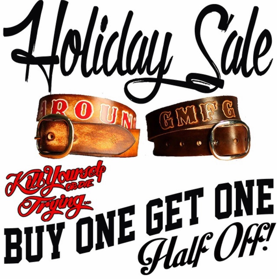 Image of HOLIDAY SALE! Buy One Get One Half Off Custom Leather Belt